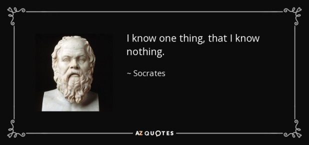 quote-i-know-one-thing-that-i-know-nothing-socrates-86-90-42